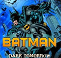 Zur Batman: Dark Tomorrow Screengalerie